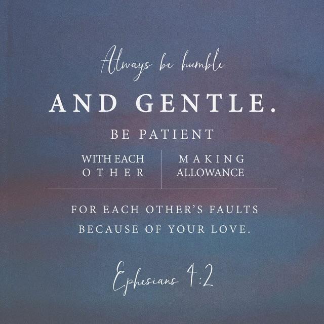 Ephesians 4, verse 2